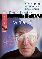 I'm a Leader . . . Now What?
